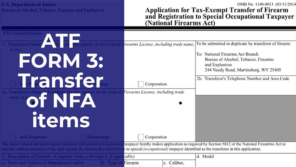 ATF Form 3: Dealer-to-Dealer Transfers