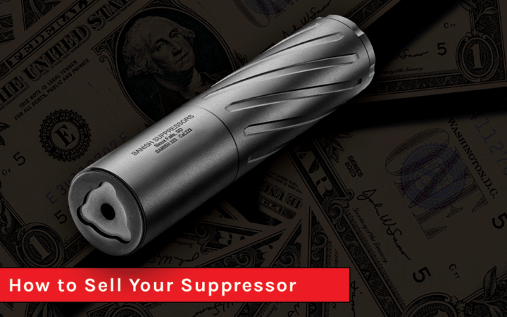 How to Sell Your Suppressor